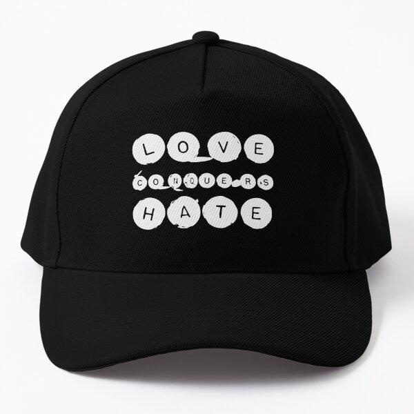 Love conquers hate-2 Baseball Cap