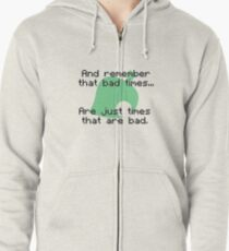 Times That Are Bad Zipped Hoodie