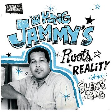Reggae Anthology : King Jammy's - Roots, Reality And Sleng Teng by MrHippy