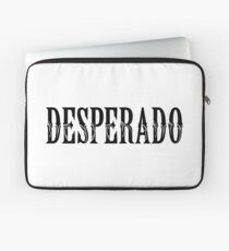 DESPERADO Laptop Sleeve