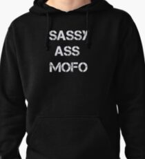 Sassy  Pullover Hoodie