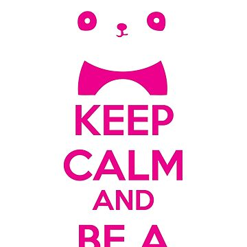 Keep Calm And Be A PandiCorn - Pink Logo Design by 108dragons