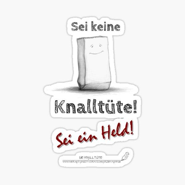 Sei keine Knalltüte - Sei ein Held! (graues Design) Sticker
