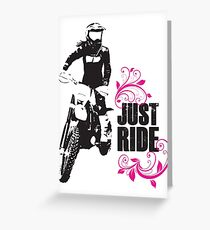 Just Ride- Motorcyle Rider Girl Greeting Card