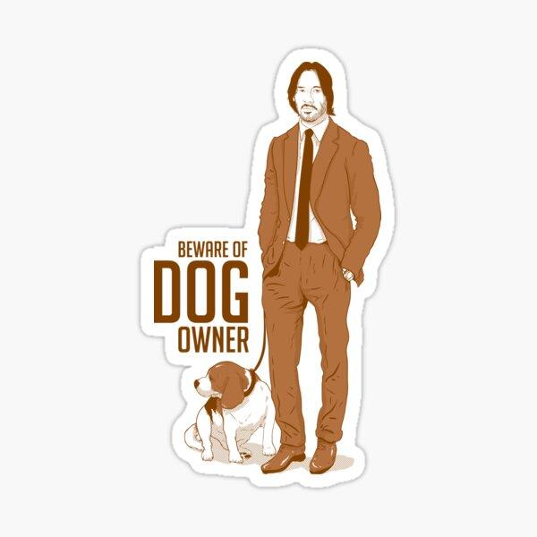 Cuidado con el dueño del perro Pegatina