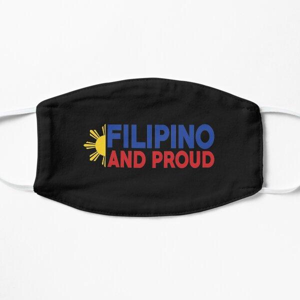 Bandera de Filipinas - Filipina y orgullosa Mascarilla plana