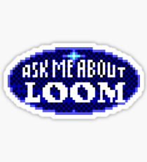 ASK ME ABOUT LOOM - THE SECRET OF MONKEY ISLAND Sticker
