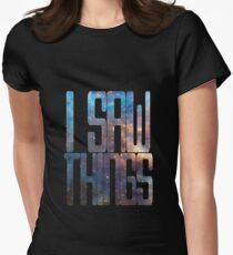 I saw things . I've seen things you people wouldn't believe - Blade Runner Women's Fitted T-Shirt