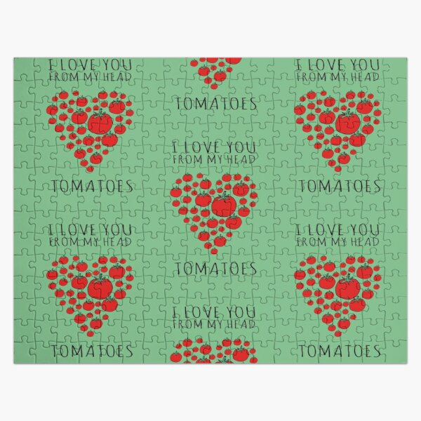 I LOVE YOU FROM MY HEAD TOMATOES Jigsaw Puzzle