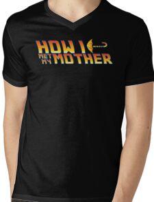 How I met my mother. Mens V-Neck T-Shirt