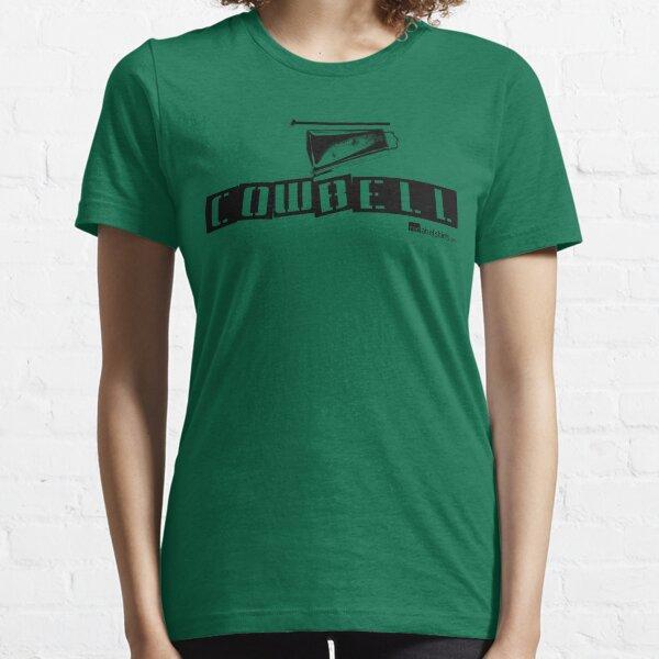 Label Me A Cowbell (Black Lettering) Essential T-Shirt