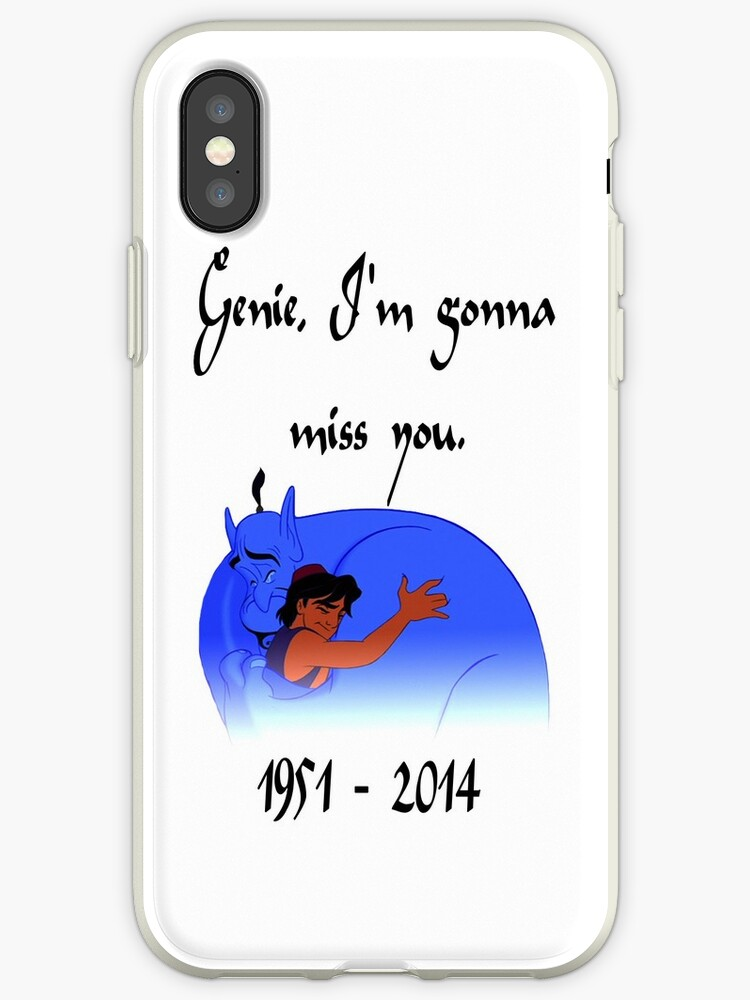 Im With Zombies We Cannot Rest In Peace >> Rip Robin Williams Genie We Re Gonna Miss You Iphone Case By Suzeejobs