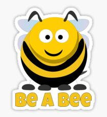 Be A Bee Cool Cute Funny Cartoon T-Shirts and Gifts Sticker