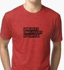 I Am Jack's Complete Lack of Surprise - Fight Club Tri-blend T-Shirt