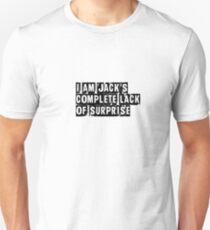 I Am Jack's Complete Lack of Surprise - Fight Club Unisex T-Shirt