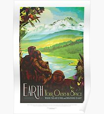 Visit Earth - Your Oasis in Space Poster