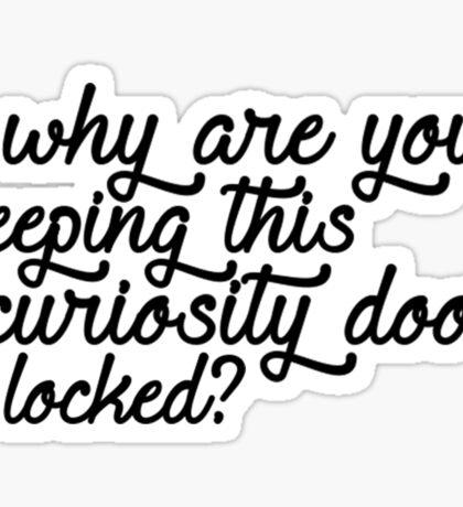 Curiosity Door Sticker