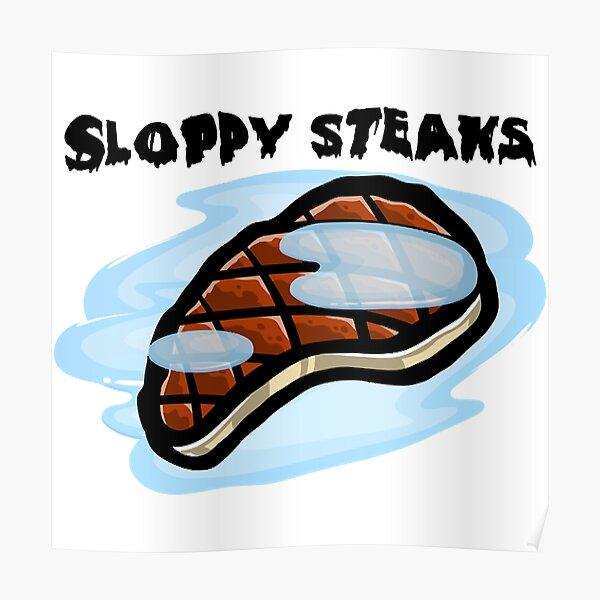 Sloppy Steaks Poster