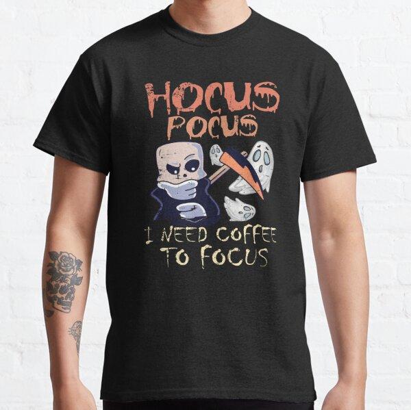 Hocus Pocus I Need Coffee To Focus Classic T-Shirt