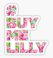 Buy me lilly Sticker