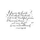 You are the finest handwritten Fitzgerald quote by Melissa Goza