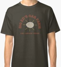 Big Ed's Gas Farm Classic T-Shirt
