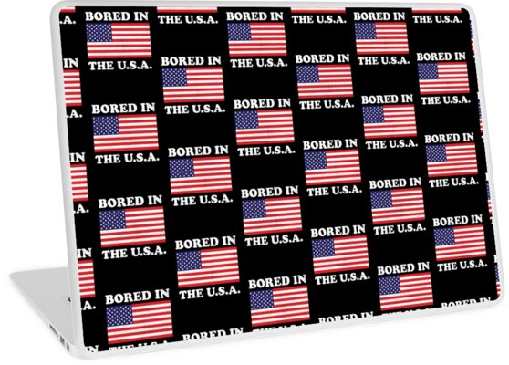 d32d1278b Bored In The USA
