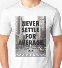 Never Settle For Average Slim Fit T-Shirt