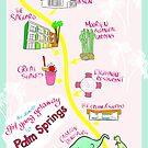 Palm Springs Getaway Map by cozyreverie