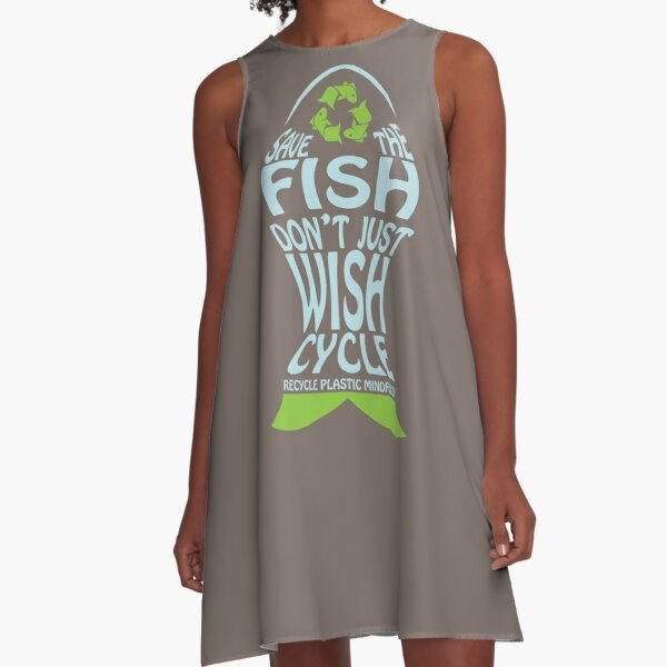 Save the Fish don't just Wish-Cycle Recycle Plastic Mindfully A-Line Dress