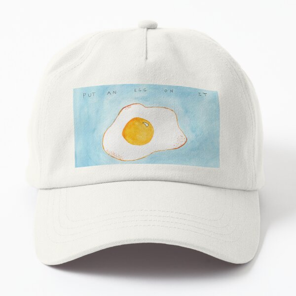 Put An Egg On It! Dad Hat