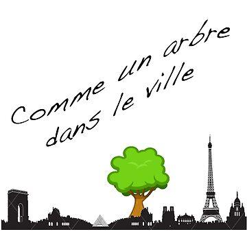 Comme Un Arbre Dans Le Ville by antsp35