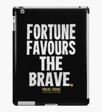 Fortune Favours The Brave T-shirts & Homewares iPad Case/Skin