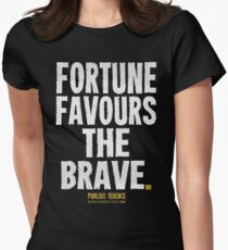 Fortune Favours The Brave T-shirts & Homewares Women's Fitted T-Shirt