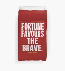 Fortune Favours The Brave T-shirts & Homewares Duvet Cover