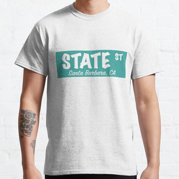 State Street Sign- Teal Blue Classic T-Shirt