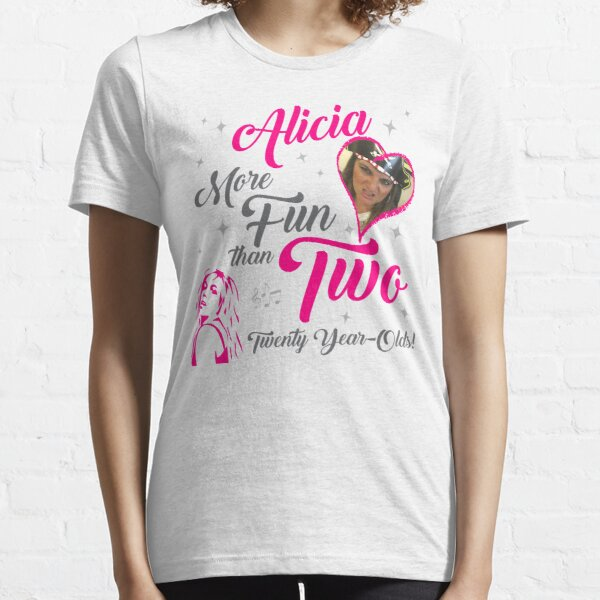 Alicia is 40 Essential T-Shirt