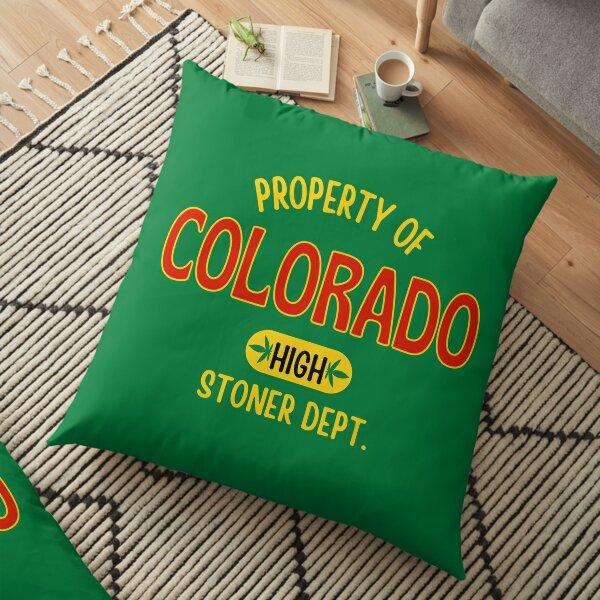 Property of Colorado high - stoner dept. Floor Pillow