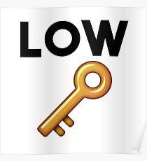 low key Poster