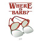 Where is Barb? by VeryGood91