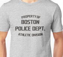 Property Of Boston Police Dept Unisex T-Shirt
