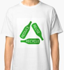 Reduce Reuse Recycle Classic T-Shirt