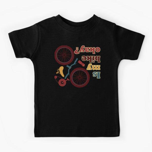 Is my bike okay? Kids T-Shirt