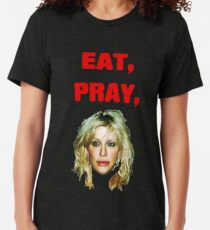 Eat, Pray, Love Tri-blend T-Shirt