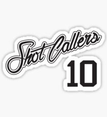 SHOT CALLERS 10 Sticker