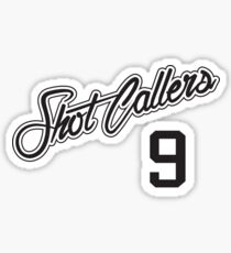 SHOT CALLERS 9 Sticker