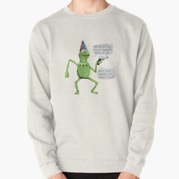 yer a wizard kermit shirt meme Pullover Sweatshirt