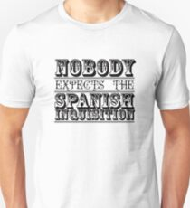 Nobody expects the spanish inquisition | Best of British Cult TV | Monty Python Unisex T-Shirt