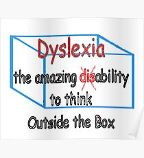Dyslexia, ability not disability! Poster