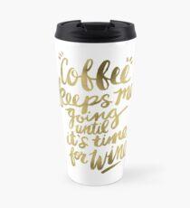 Coffee & Wine – Gold Travel Mug
